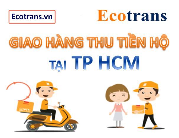 Giao hàng thu tiền hộ tại tp Hồ Chí Minh