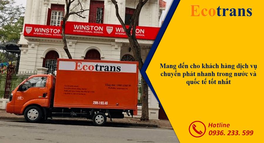Ecotrans – một đơn vị chuyển phát nhanh uy tín