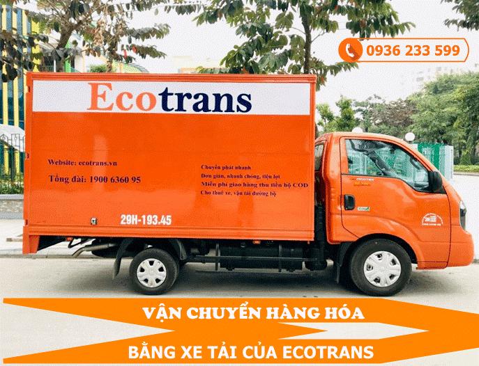 Vận tải Ecotrans uy tín, chất lượng cho bạn lựa chọn