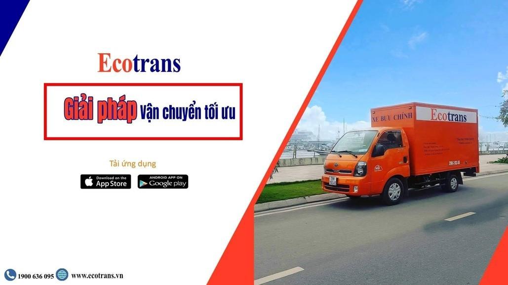 Bạn cần vận chuyển hàng hóa đã có Ecotrans