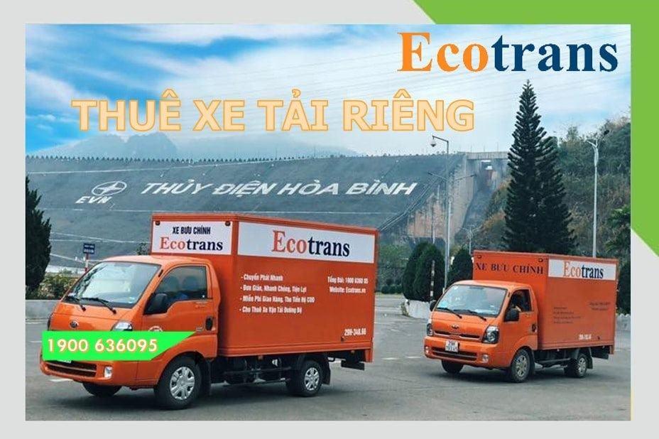 Ecotrans cho thuê xe tải riêng tiết kiệm chi phí cho bạn