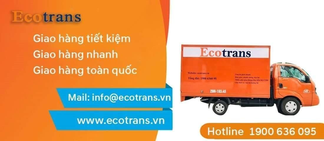 Ecotrans cung cấp đến bạn các gói dịch vụ chuyển phát nhanh uy tín