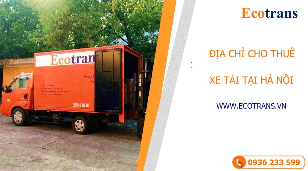 Địa chỉ cho thuê dịch vụ vận chuyển với giá xe tải chở hàng tại Hà Nội cạnh tranh