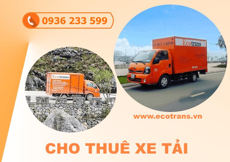 Ecotrans đơn vị cho thuê xe tải hàng đầu trên thị trường