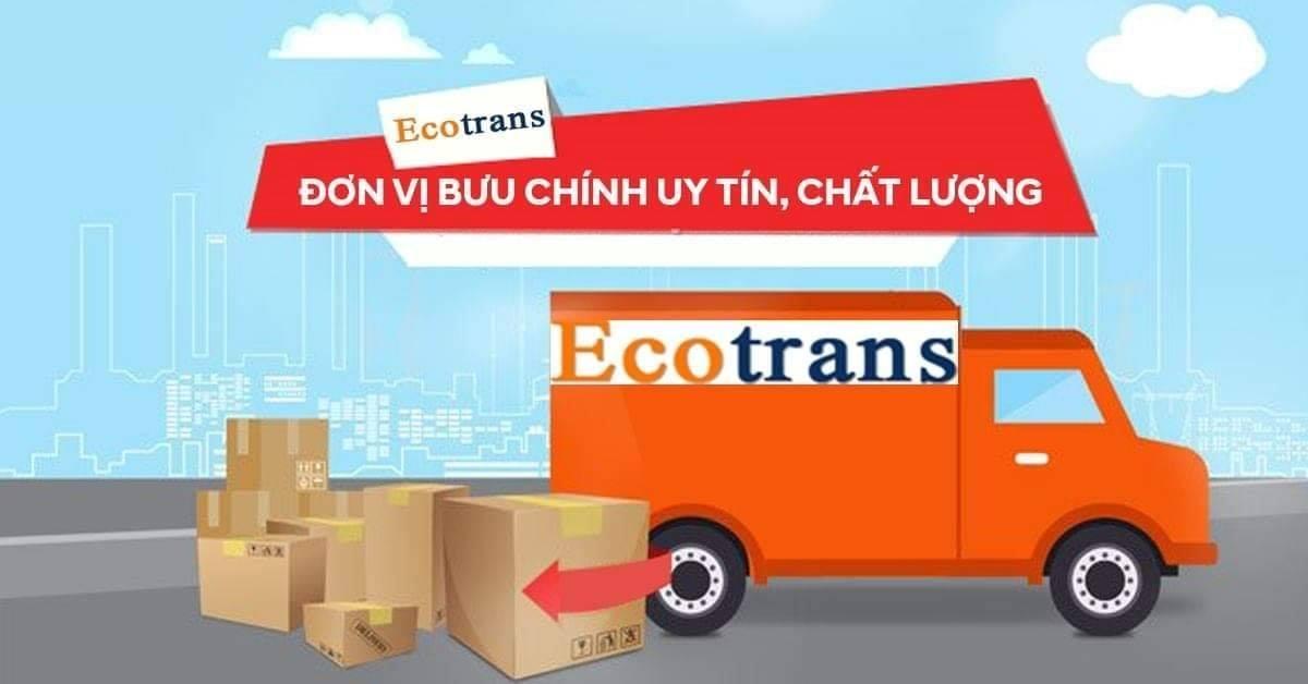 Uy tín, chất lượng cùng Chuyển phát nhanh Ecotrans