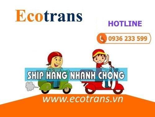 Uy tín, chuyên nghiệp, tốc độ - dịch vụ Ecotrans đảm bảo khách hàng hài lòng